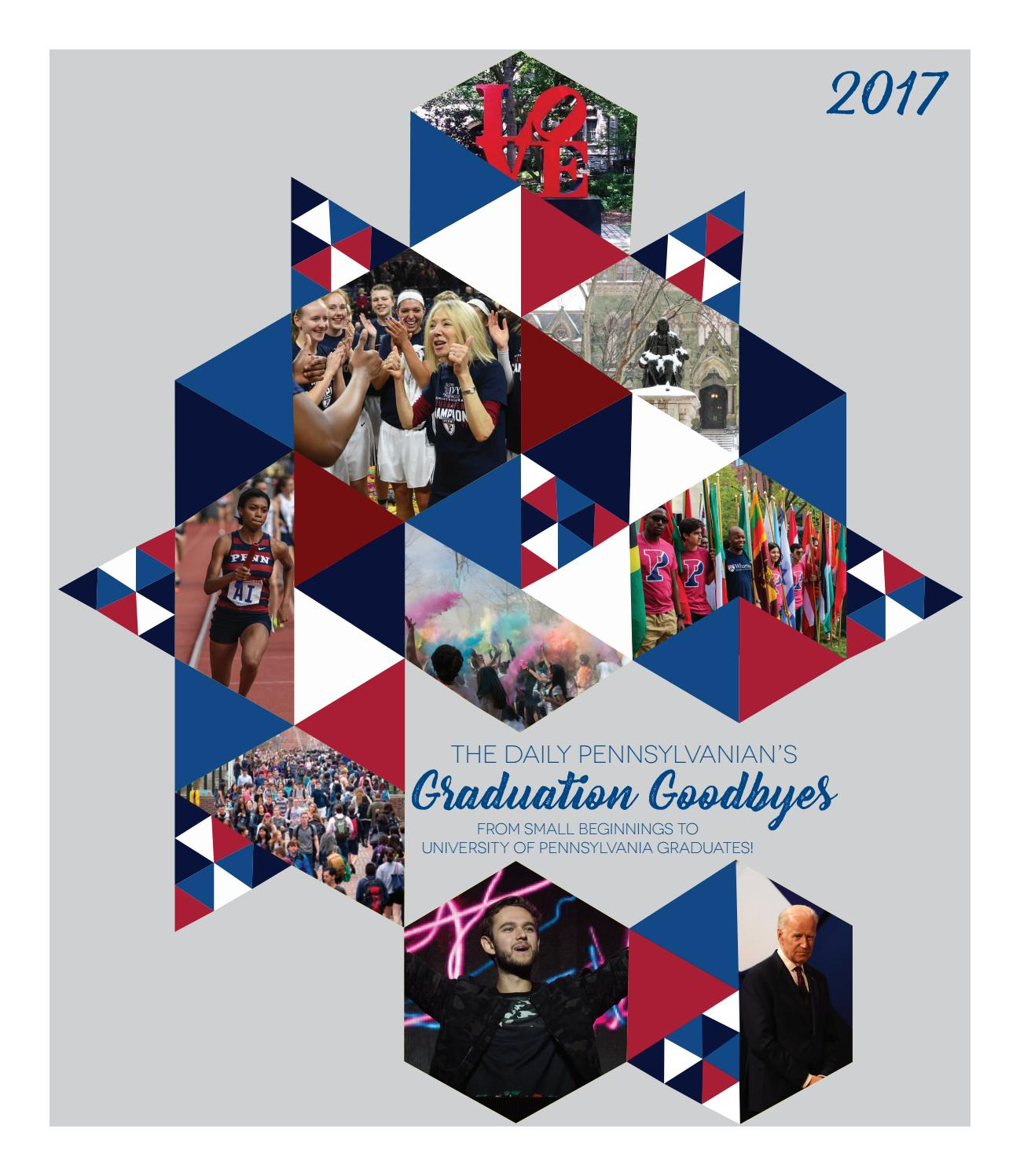 2017 Graduation Goodbyes by The Daily Pennsylvanian - issuu