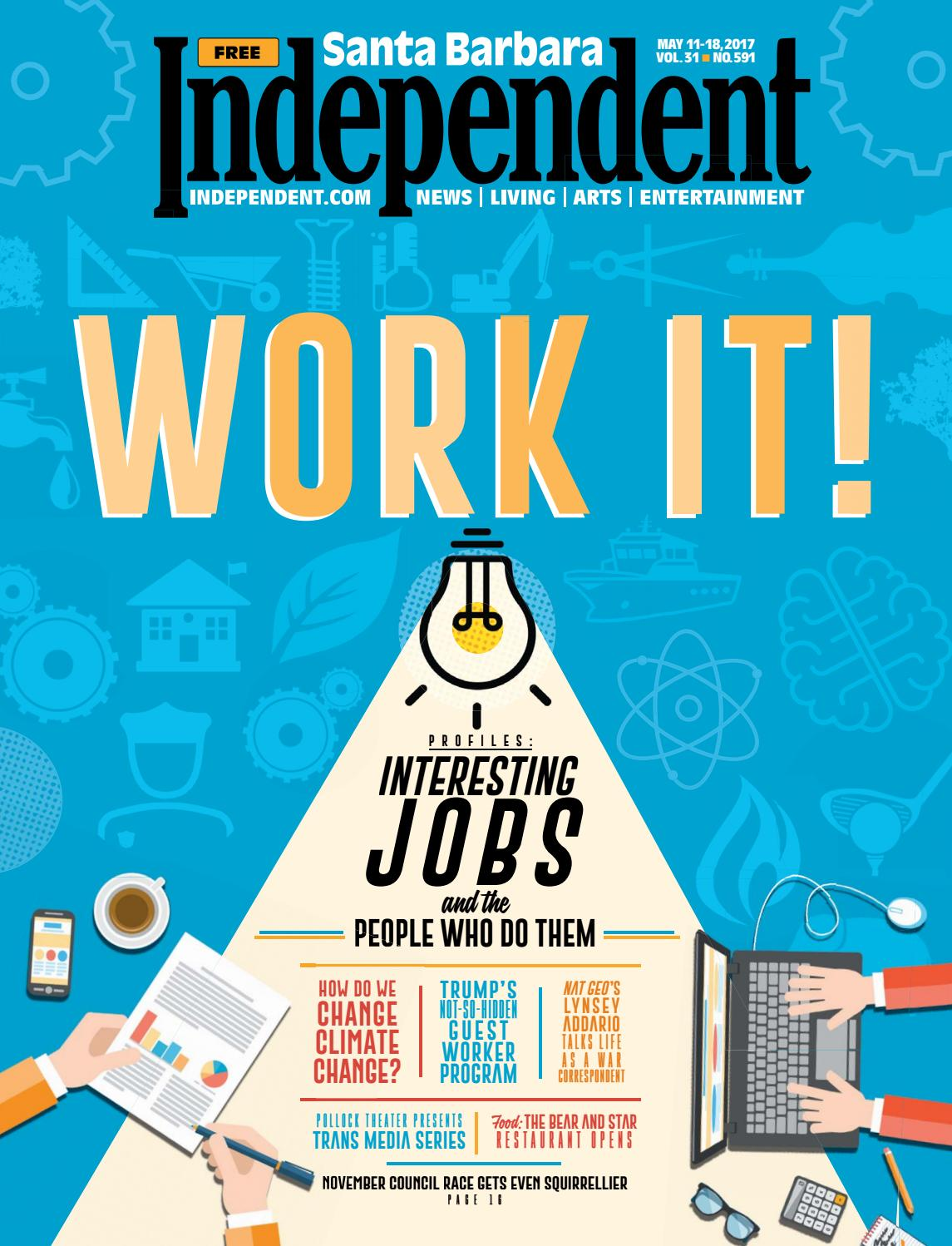 Santa Barbara Independent, 05/11/17 by SB Independent - issuu