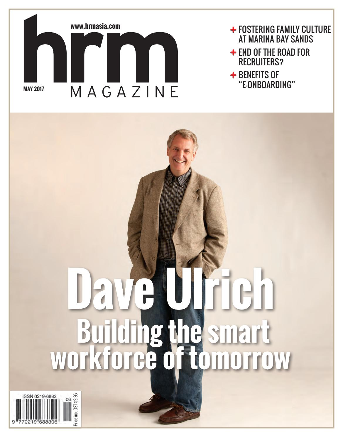 HRM May 2017 Dave Ulrich by HRM Asia - issuu