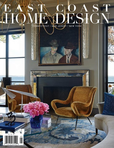 East Coast Home Design Mayjune 2017 By East Coast Home Publishing