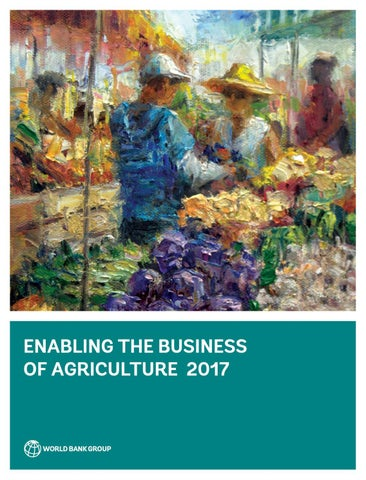 Enabling The Business Of Agriculture 2017 By World Bank Publications