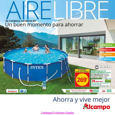 Catalogosd aire libre alcampo 5 2017 by revistas en linea for Carrefour piscinas intex