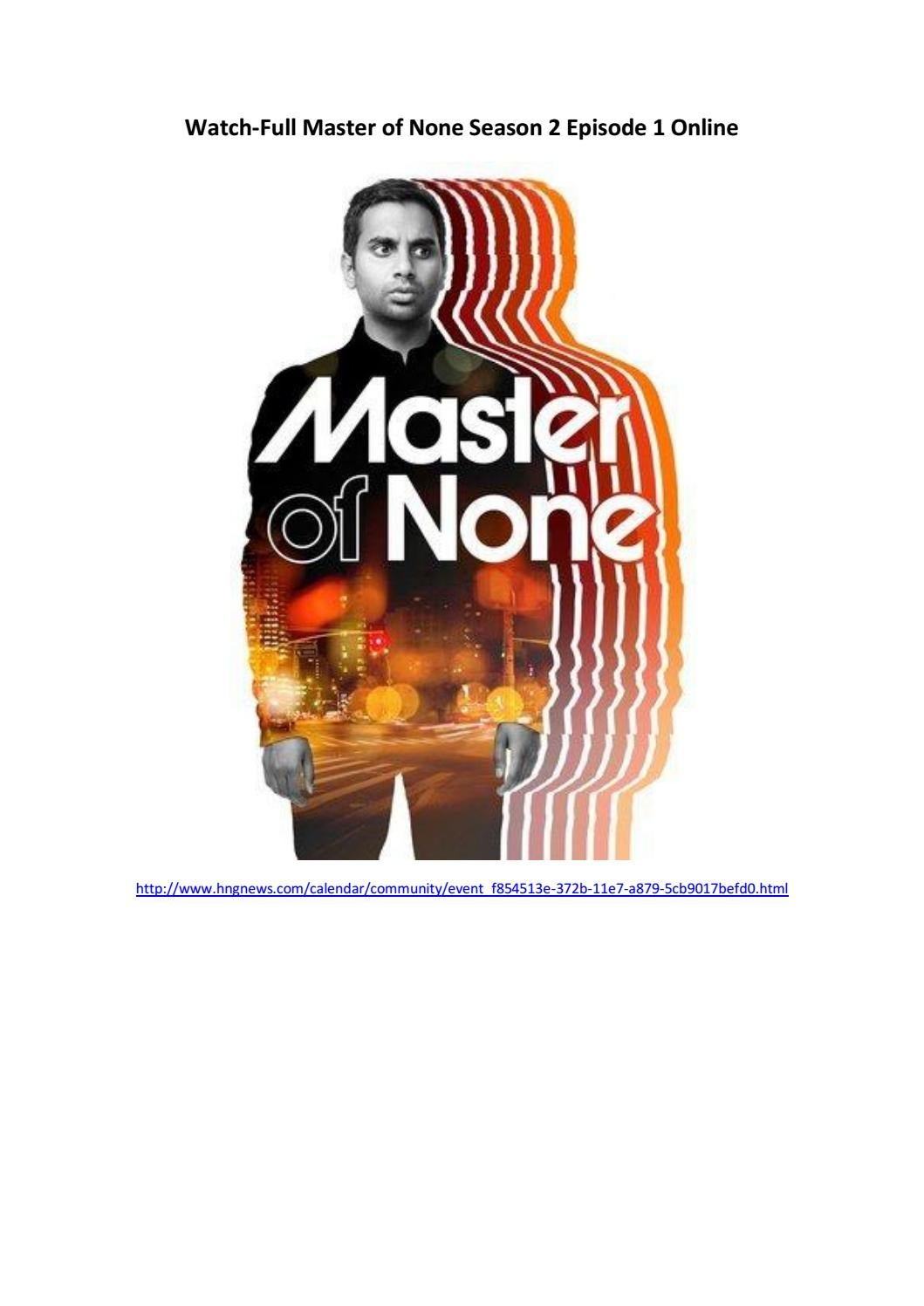 Watch full master of none season 2 episode 1 online by