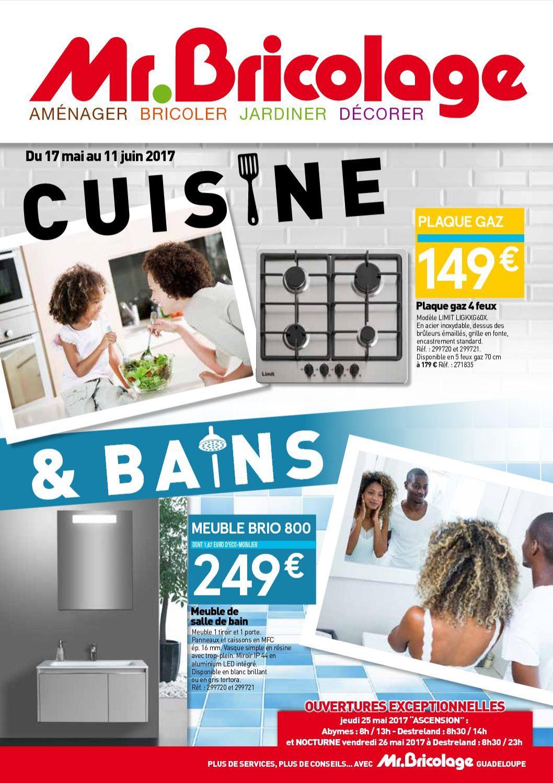 Catalogue Salle De Bain Monsieur Bricolage ~ mr bricolage guadeloupe cuisine bains du 17 mai au 11 juin