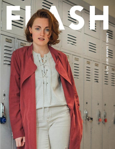 35e9c651899 FLASH Issue No.9 Spring / Summer 2017 by FLASH Magazine - issuu