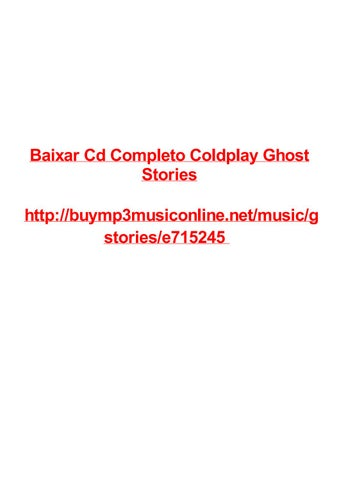 Baixar cd completo coldplay ghost stories by Max Polansky - issuu