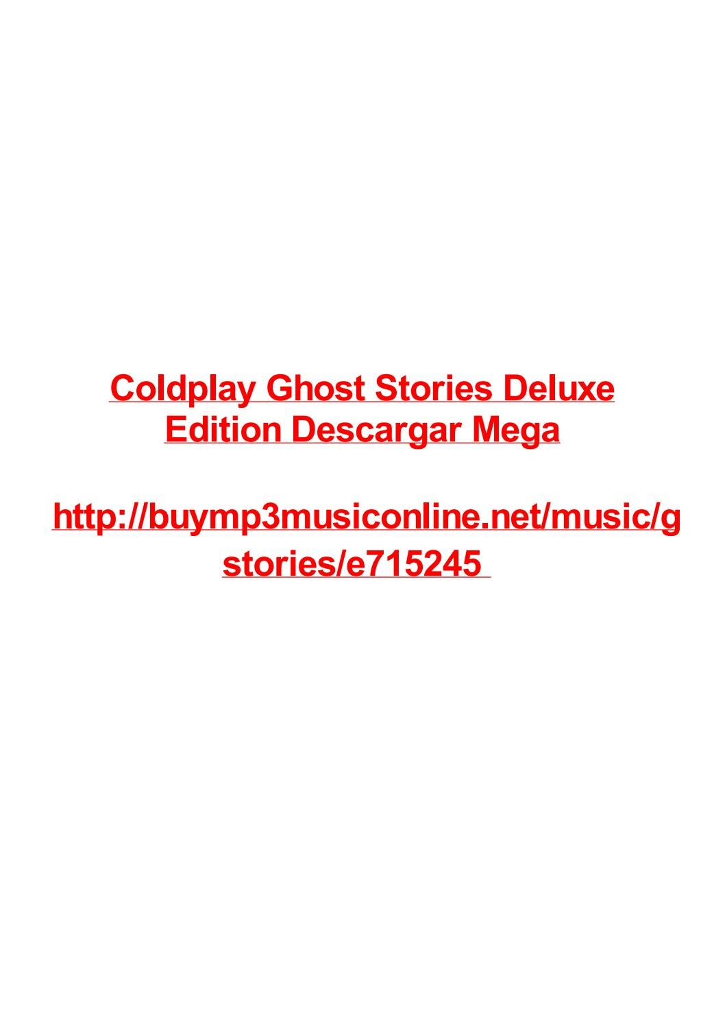 Coldplay Ghost Stories Deluxe Edition Descargar Mega By Max Polansky Issuu