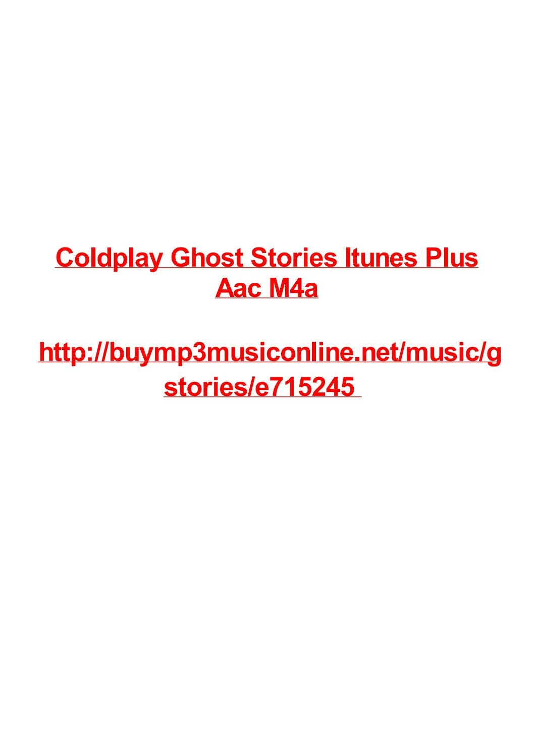Coldplay ghost stories itunes plus aac m4a by Max Polansky