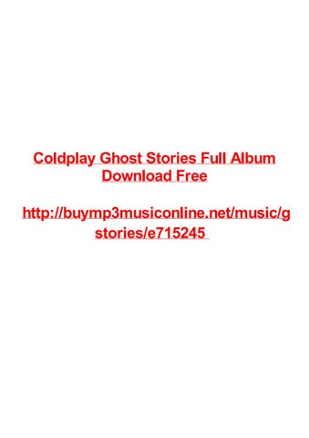 Coldplay ghost stories full album download free by Max