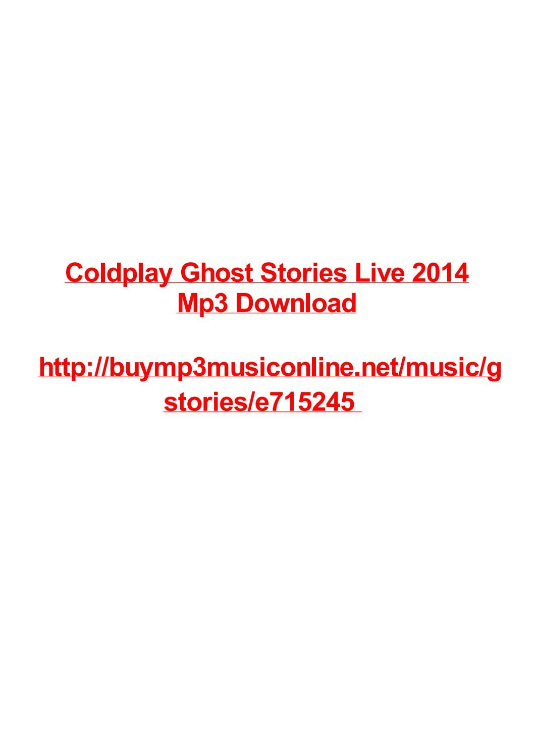 Coldplay ghost stories live 2014 mp3 download by Max Polansky - issuu