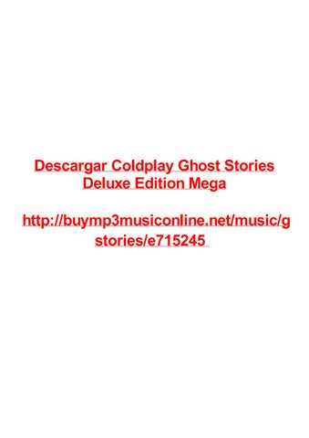Descargar coldplay ghost stories deluxe edition mega by Max