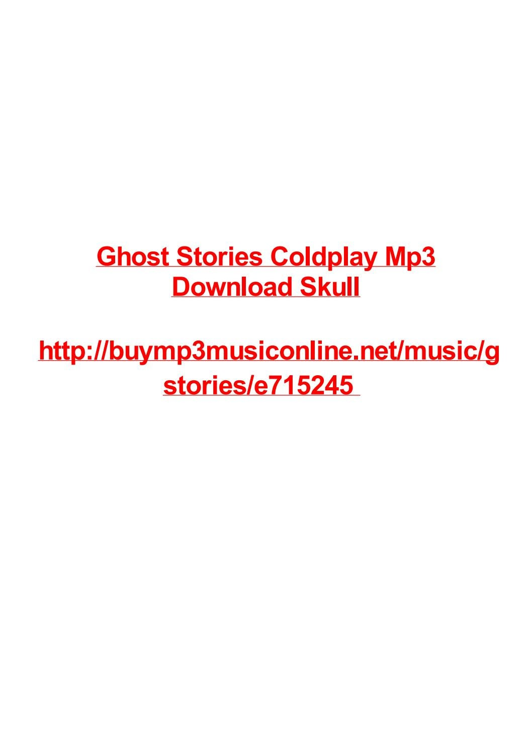 Ghost stories coldplay mp3 download skull by Max Polansky