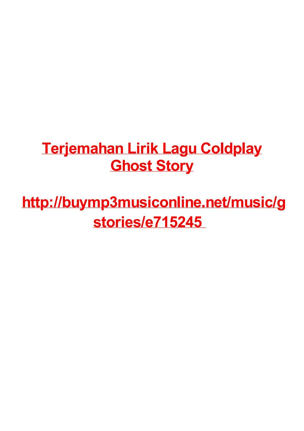 Terjemahan lirik lagu coldplay ghost story by Max Polansky - issuu