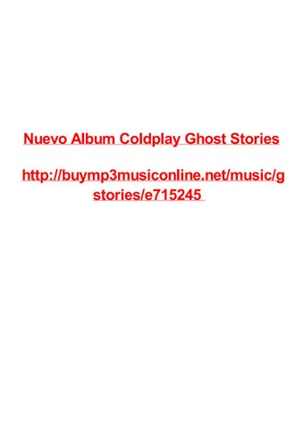 Nuevo Album Coldplay Ghost Stories By Max Polansky Issuu