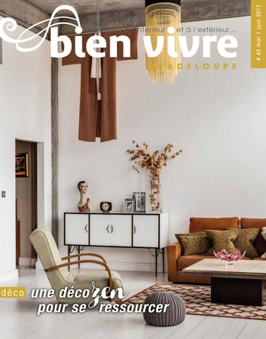 Bien Vivre Guadeloupe - Edition mai 2017 by Bien Vivre - issuu ad6235aded0