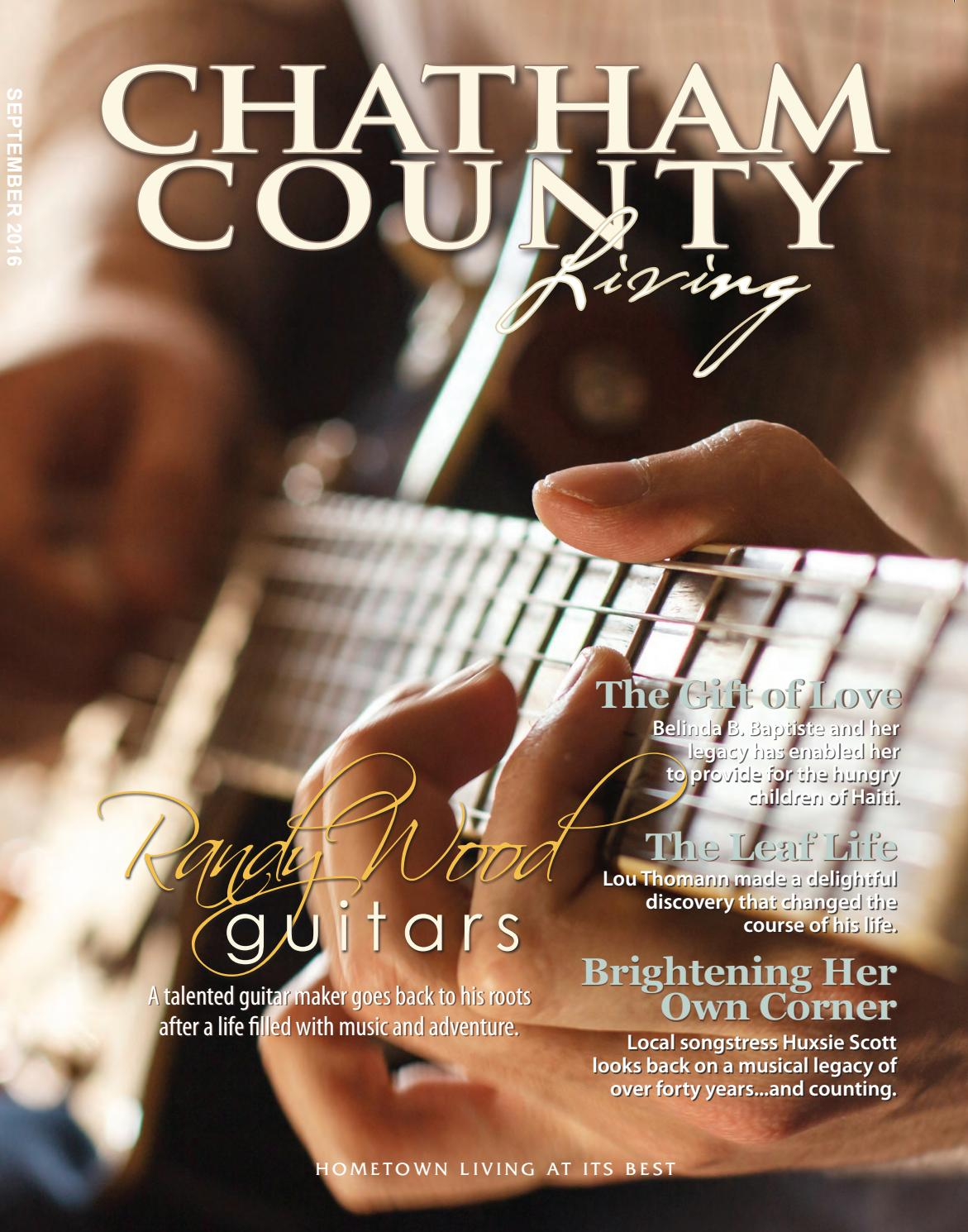 Chatham County Living - September 2016 by With You In Mind