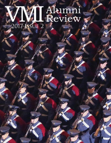 Vmi Alumni Review 2017 Issue 2 By Vmi Alumni Agencies Issuu
