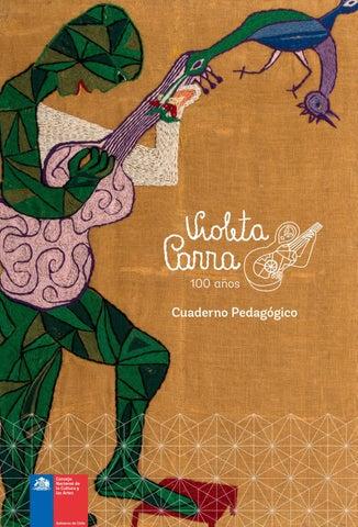 Cuaderno Pedagogico Violeta Parra By Ministerio De Las Culturas Las