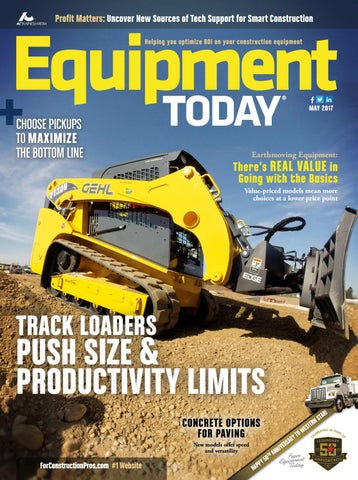 Equipment Today May 2017 by ForConstructionPros com - issuu