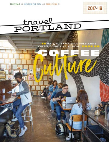 Travel Portland Visitors Guide 2017-'18 by Travel Portland