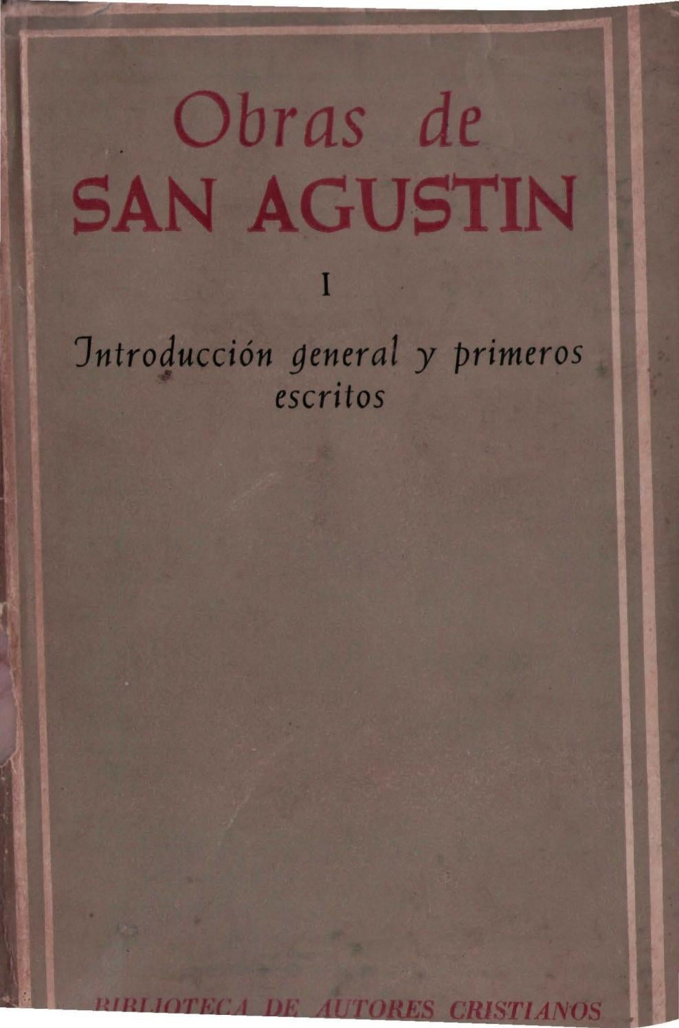 Agustin De Hipona 01 Introduccion Y Primeros Escritos By