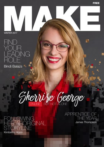 MAKE Magazine issue 6 by TAFE Queensland - issuu