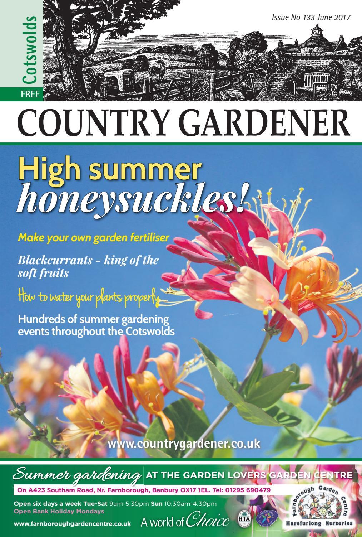 cotswolds country gardener june 2017country gardener - issuu