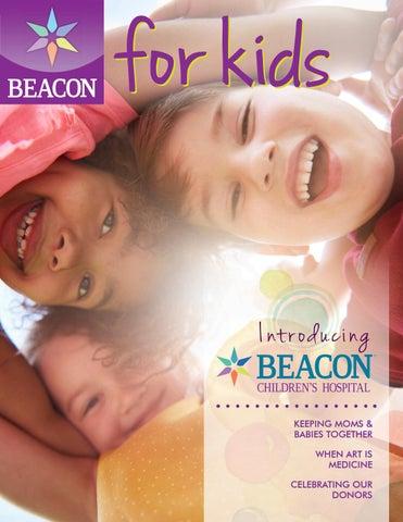 Beacon Childrens Hospital Magazine By Beacon Health System Issuu