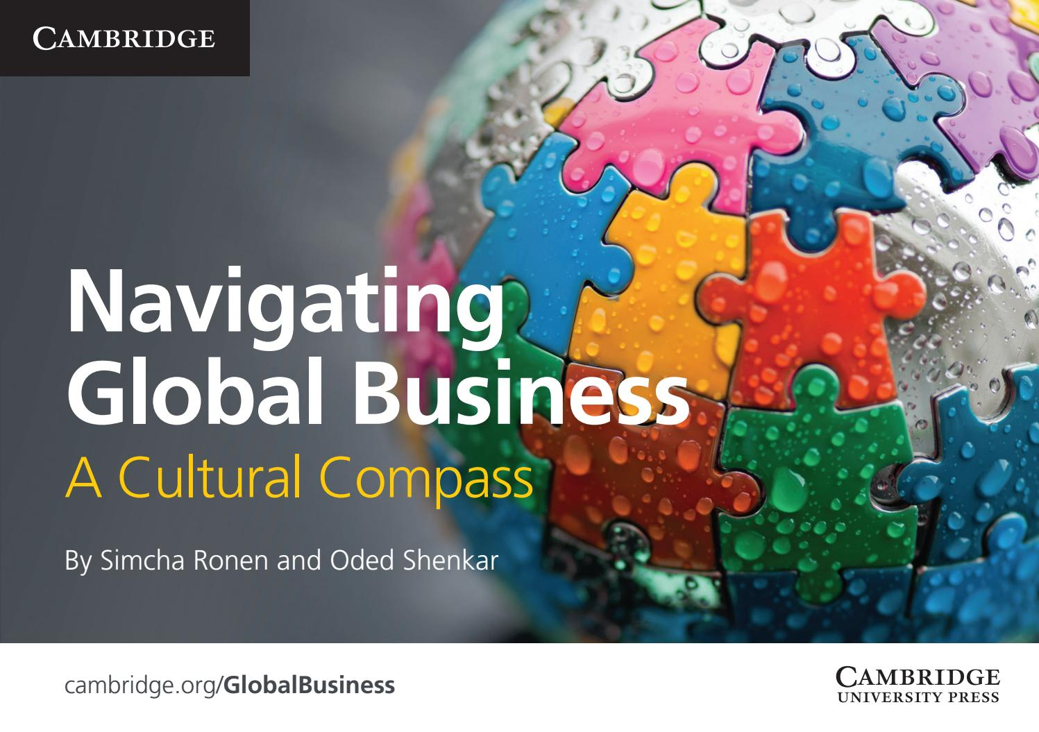 global cultural analysis Global business knowledge portal connecting international business professionals to a wealth of information, insights, and learning resources on global business activities globaledge is a gateway to specialized international business research knowledge on countries, cross-border business transactions, and cross-cultural management.