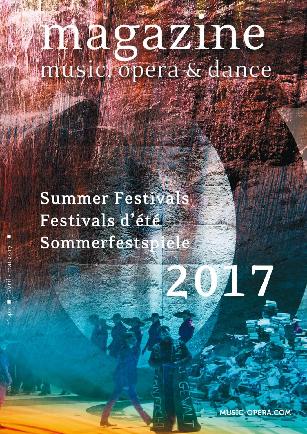 Magazine Music Opera Dance 2017 By Violaine Thielen Issuu