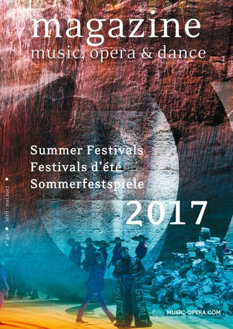 Magazine music, opera & dance 2017 by Violaine Thielen - issuu
