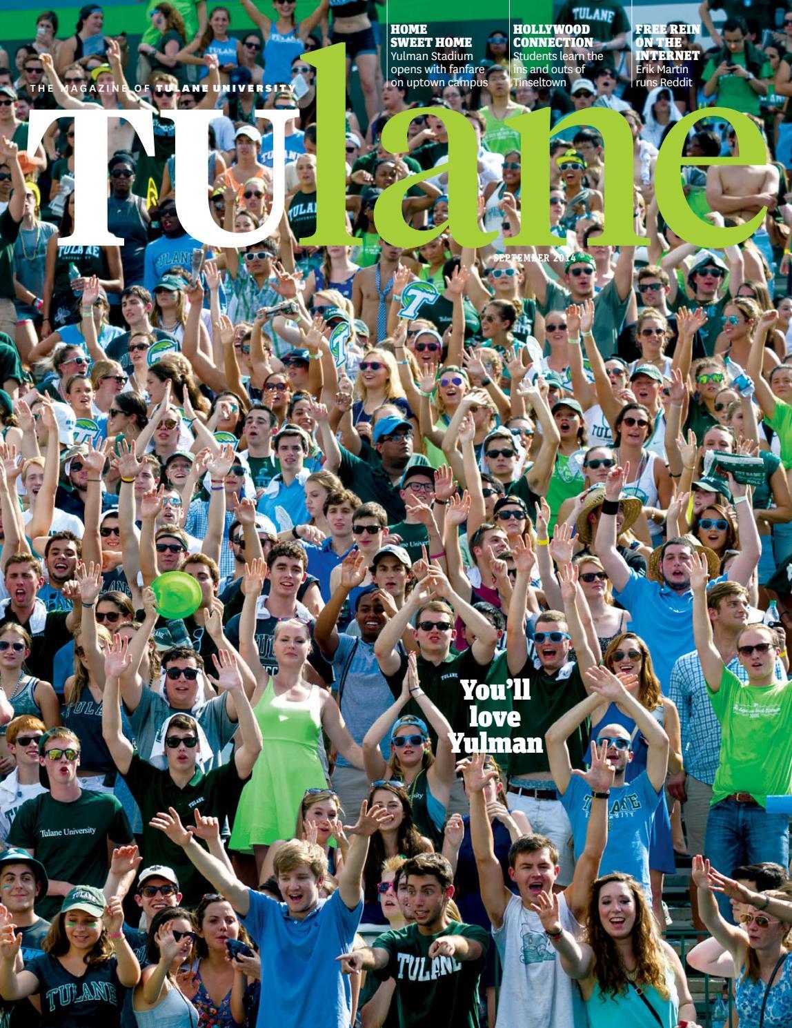 Tulane Magazine September 2014 by Tulane University - issuu