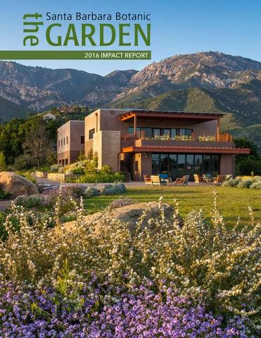 2016 Impact Report Santa Barbara Botanic Garden by Santa Barbara