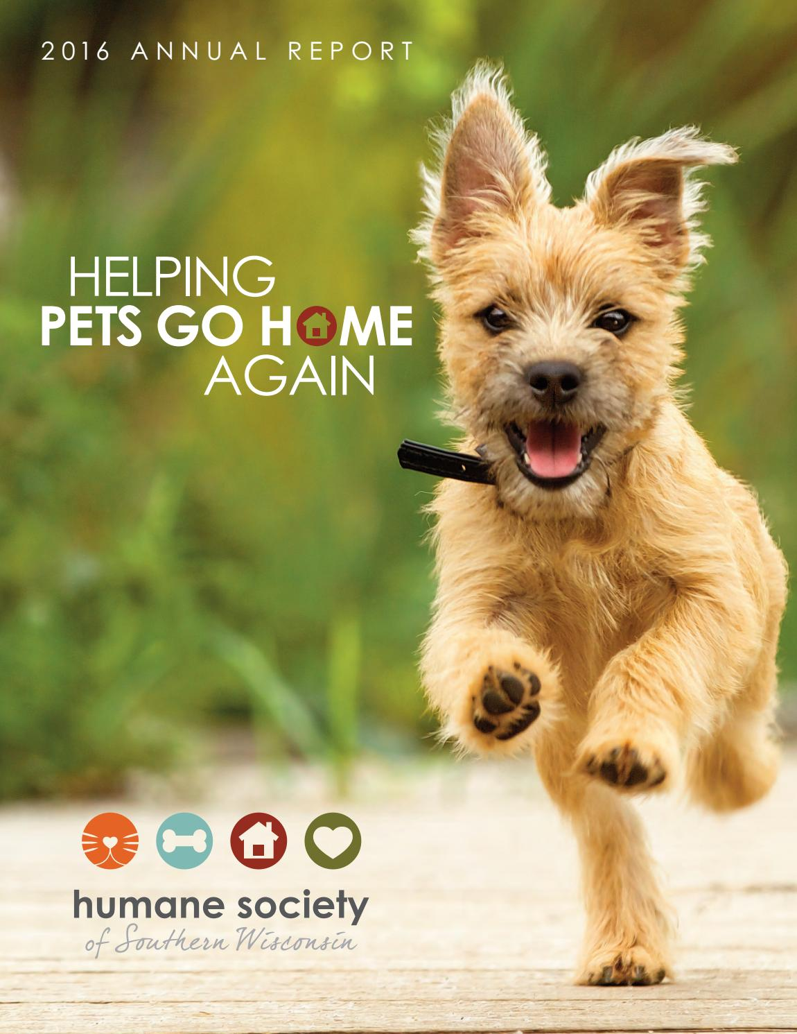 Humane Society Of Southern Wisconsin 2016 Annual Report By Humane Society Of Southern Wisconsin Issuu