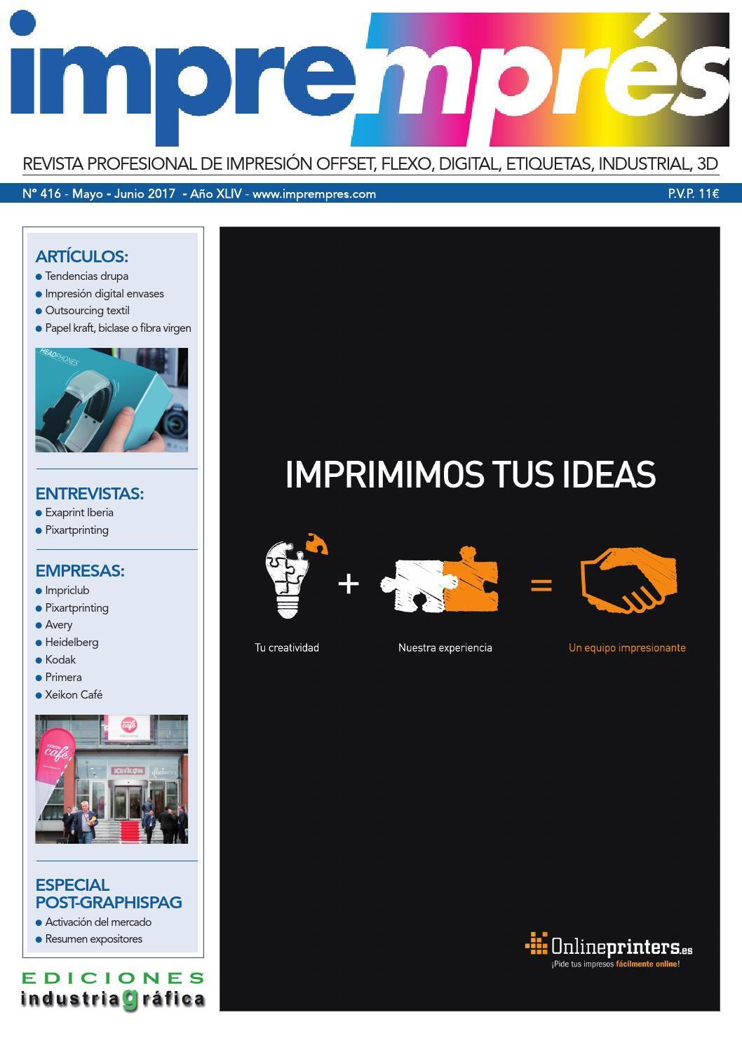 Impremprés 416 - Mayo / Junio 2017 by Ediciones Industria Gráfica ...