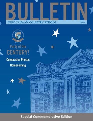 new canaan country school centennial bulletin 2017 by good design rh issuu com