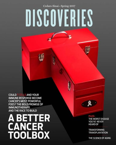 Discoveries magazine Spring 2017 by Cedars-Sinai Discoveries