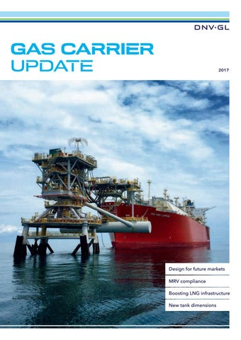 DNV GL Gas Carrier Update issue 2017 by DNV GL - issuu