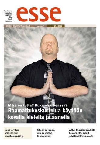 Esse 2011 nro 34 (25 8) by Kirkko ja kaupunki - issuu