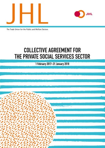 Collective Agreement for the Private Social Services Sector 1 ...