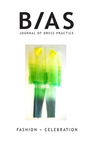 0fa2833bf4 BIAS  Journal of Dress Practice Issue 5 - Fashion + Celebration by ...