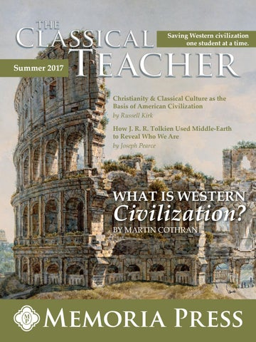 The classical teacher summer 2017 by memoria press issuu page 1 fandeluxe Image collections