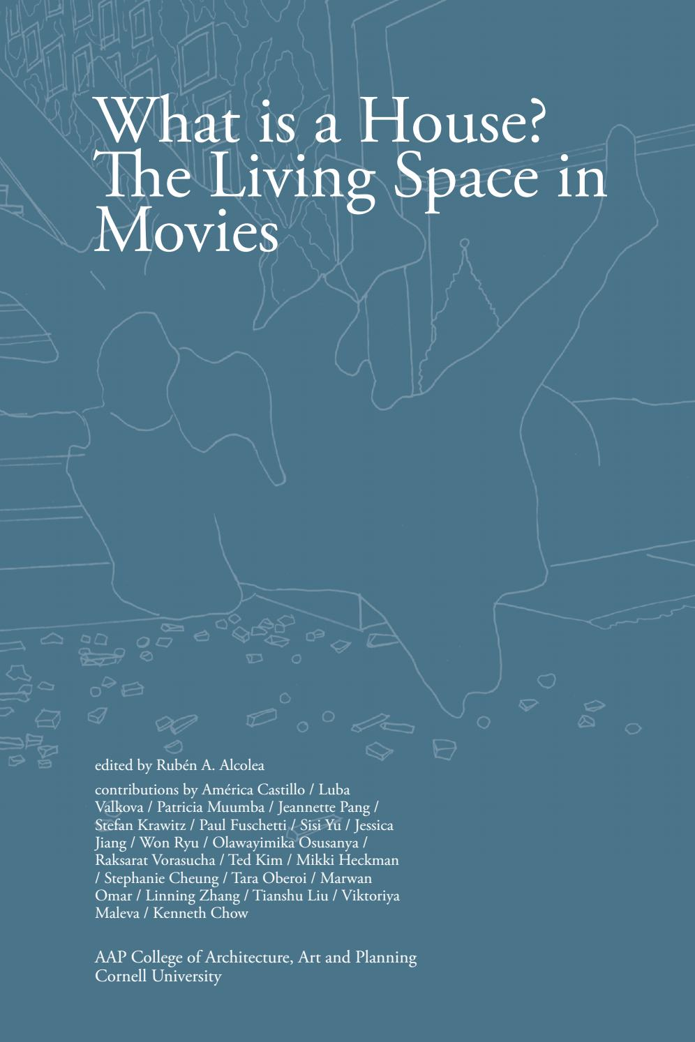 What is a House? The Living Space in Movies by Ruben Alcolea - issuu