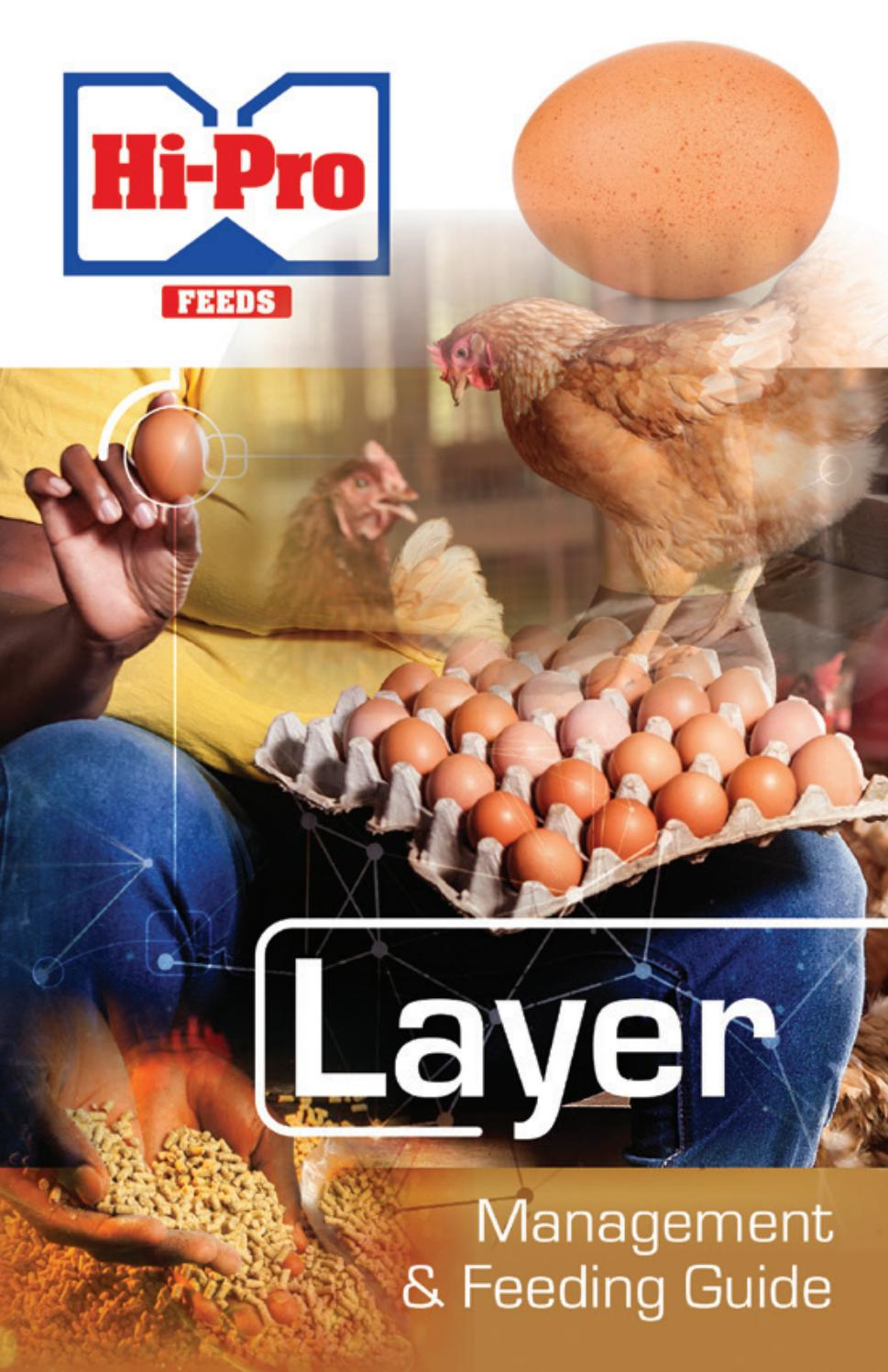 Hi-Pro Layer Management & Feeding Guide 2017 by Nick McClure