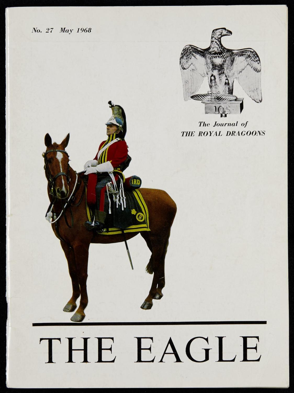The eagle royal dragoons magazines the eagle 1968 by Chris Elliott ...