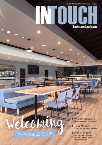 Intouch Magazine June July August By Bankstown Sports Club Issuu