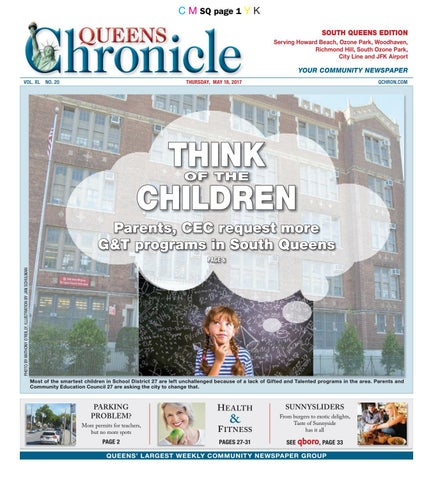 Queens Chronicle South Edition 05-18-17 by Queens Chronicle - issuu