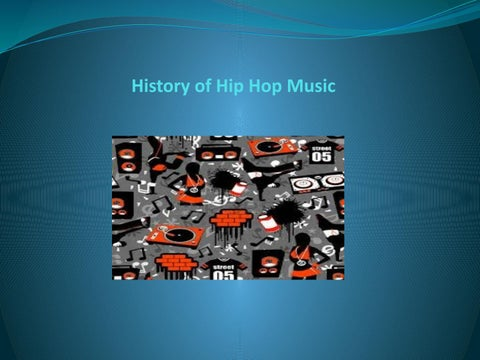 A Brief History of Hip-Hop Music - Albert James Burleson by
