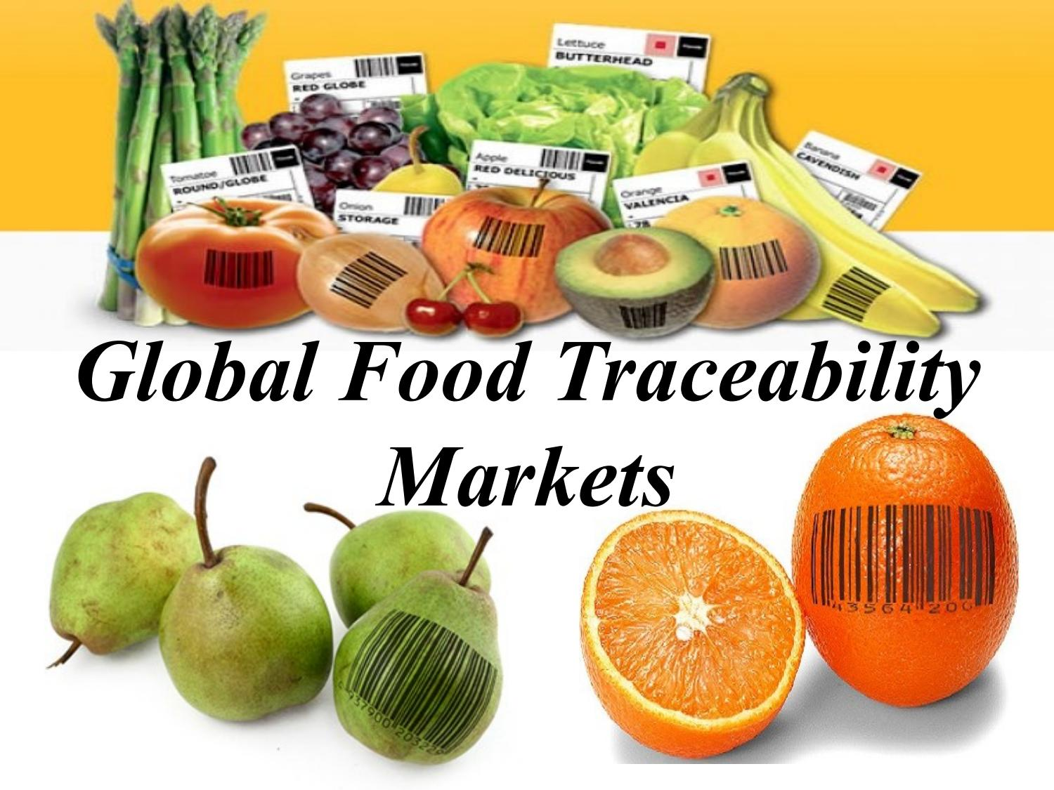 global food traceability market tracking technologies