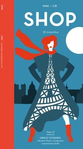 SHOP Paris Style SS17 by SHOP   Global Blue - issuu 9bb77b4e746